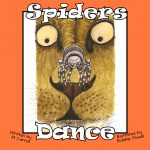 Spiders Dance by author M Carroll & illustrator Bobbie Powell